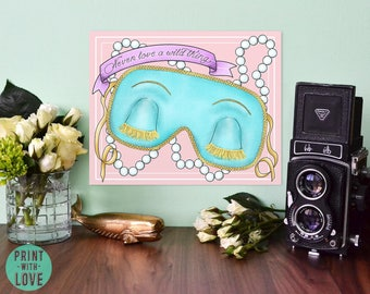 Breakfast at Tiffany's Holly Golightly Sleep Mask Banner Poster with Quote Never Love a Wild Thing Digital Illustration
