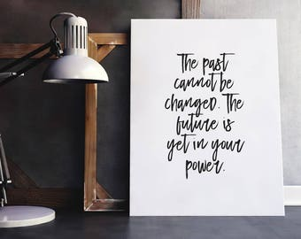 Past Quote | Future Quote, Meditate Wall Print, Live in Present, Cry Quote, Quotes About Past, Power Quotes, Quotes About Present