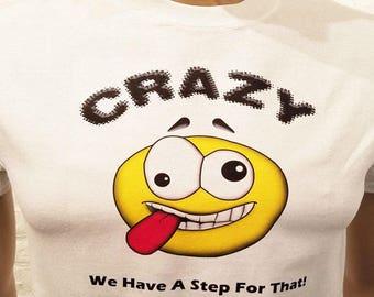 NA -CRAZY EMOJI - white T-shirt - S-3X  - 100% cotton.  heat press t's