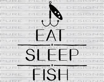 Fishing SVG, Eat Sleep Fish SVG, Fisherman svg, Fish Hook svg, Fishing Lure svg, Cutting Machine Files, Vinyl svg Design, Cricut Cut File