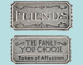 Friends ~ The Family You Choose Ticket
