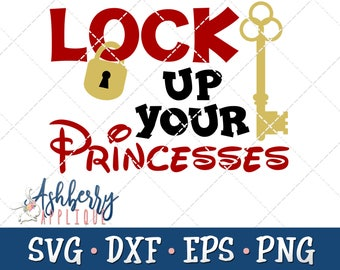 Lock Up Your Princesses SVG/DXF Cut File - Instant Download - Vector Clipart - Cut File - Cricut - Silhouette - DXF - Boy Shirt - Vacation