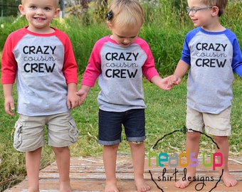 Cousin Shirts Boy or Girl - Crazy Cousin Crew Raglan tshirts Kids - Cousins Make the Best Friends Tees - Trendy Family Reunion Shirts - Gift