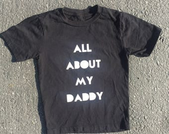 All about my DADDY// FUN kids tees