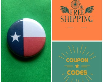 Texas State Flag Button Pin or Magnet, FREE SHIPPING & Coupon Codes