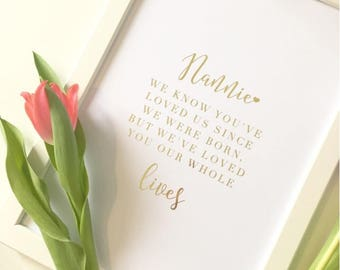 Our Whole lives - Real foil print. real foil print quote art foiled print A4. mothers day gift nan gift
