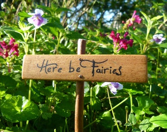 Rustic Fairy Garden Sign, choose from 'Here be Fairies', 'Fairies Welcome' or 'Enchanted Forest'