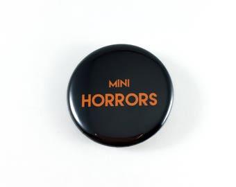 Button Pinback - Mini Horrors