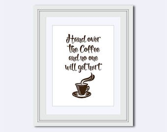 coffee quote - funny coffee poster - coffee printable - coffee poster - office decor - coffee sign - kitchen decor - instant download - jpg