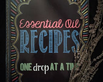 Essential Oil Recipe Book: One Drop at a Time