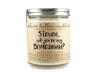 PERSONALIZED BridesMAN Gift | Will you be my Bridesman, personalized, bridesman Candle, bridesmaid proposal, soy candle, bridesman gifts