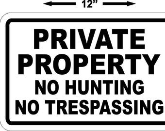 """12-PACK ~ No TRESPASSING Sign ~ No Hunting ~ PRIVATE Property 8""""x12"""""""