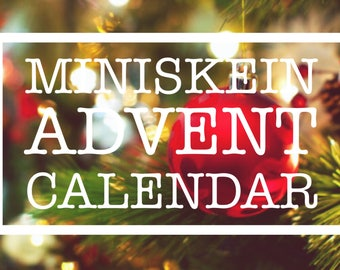 Miniskein Advent Calendar