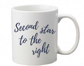 Second star to the right mug -Peter Pan mug - J M Barrie quote - Gifts for readers