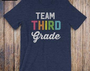 Team Third Grade, Back To School Shirt - funny teacher shirt, third grader, birthday gift, teacher gift, student, 3rd grade