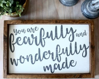 Fearfully and Wonderfully made (wood sign)