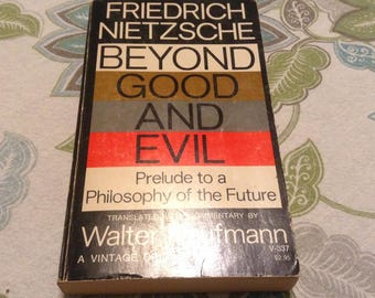 Beyond Good and Evil. 1966 Edition.