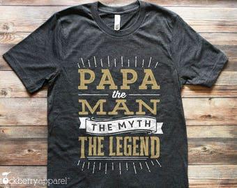 Papa Shirt - Papa The Man The Myth The Legend Shirt - Fathers Day Gift - Gifts for Dad - Grandpa Gifts - Papa Birthday Gift - Papa tshirt