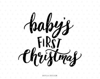 Baby's first Christmas, My first christmas, Christmas SVG file, Christmas clipart, Baby SVG cutfile, Christmas SVG, Hand lettered svg,