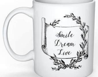 Christmas gift - Personalized Mug - motivation Mug - typography - Smile Dream Live Mug