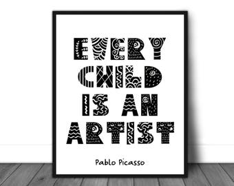 Pablo Picasso quote, Pablo Picasso quote poster, Nursery decor, Nursery art, Inspirational quote, Inspirational poster, Pablo Picasso print