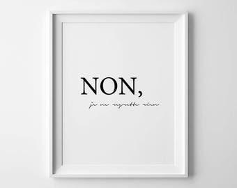 Je Ne Regrette Rien, Edith Piaf citaat, het spijt me niets, moderne slaapkamer kunst, Franse offerte afdrukken, Parijs Wall Art, Parijs Decor