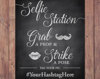 Selfie Station - rustic selfie station - Photo Booth - wedding hashtag sign - grab a prop and strike a pose - PRINTABLE