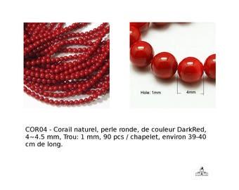 Corail naturel, perle ronde, de couleur DarkRed, 4-4.5 mm, Trou  1 mm, 90 pcs environ, Ref: aps-ph-cora-d029-4mm-1 Corail