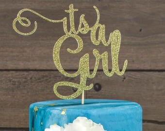 Its a girl cake topper, baby shower cake topper, baby girl cake topper, bridal shower party decor, gender reveal party decor, gender reveal
