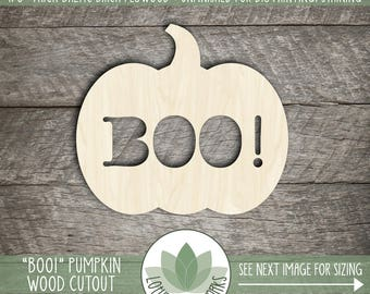 Halloween Pumpkin Wood Cutout, Pumpkin With BOO!, Halloween Crafting Supplies, Laser Cut Wood Pumpkin, DIY Craft Supply, Many Size Options
