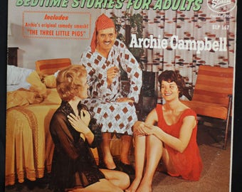 Archie Campbell Bedtime Stories for Adults - Starday Records -- Adults Only Please