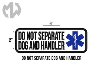 "DO NOT SEPARATE 2"" x 6"" Service Dog Patch"