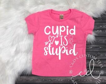 Girls Valentine Shirt - Valentines Day Shirt - Cupid Is Stupid Shirt - Heart Breaker Shirt - Valentines Day Tee - Valentines Day