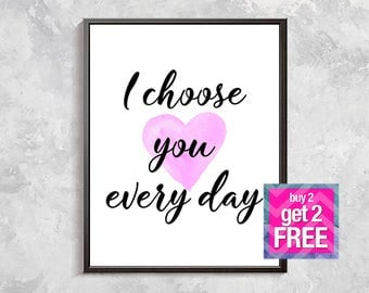 Inspiration Quote Print, Pink Heart Print, Watercolor Quote Print, Love quote Poster, Wedding Gift, Positive Quote, Digital download art