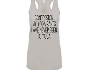 Confession: My Yoga Pants Have Never Been to Yoga