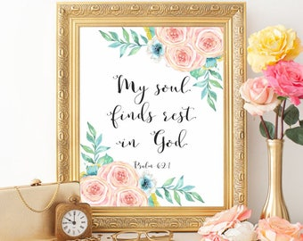 Bible verse print Psalm 62:1 Christian gifts Bible verse wall art Christian decor Christian print Scripture prints My soul finds rest in God