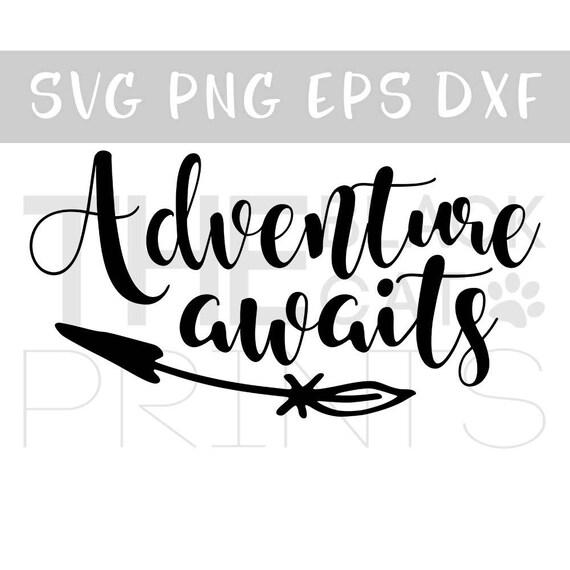 Adventure Awaits Svg Cut File For Cricut Svg File Adventure