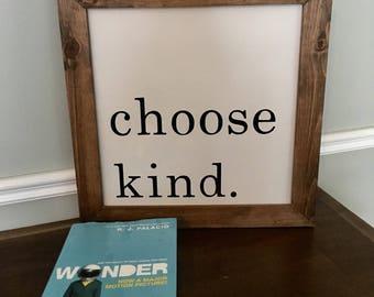 "choose kind 13.5""x13.5"" wooden sign"