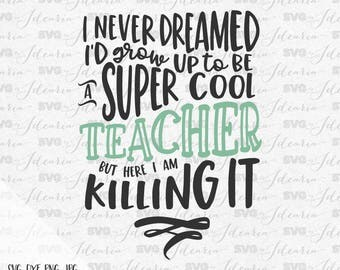 Funny Teacher Svg, but here i am killing it, teacher svg, teacher appreciation, funny teacher, apple svg, teacher life, super cool teacher