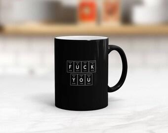 Periodic Table Of F*ck You Satin Mug