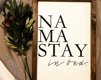 Nama Stay In Bed