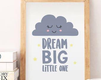 Dream big wall art, Dream big little one, dream big digital, CUTE CLOUD dream big printable, nursery digital, digital nursery art,printable