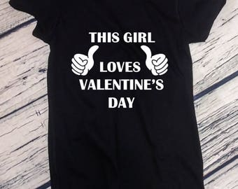 Ladies - This Girl Loves Valentine's Day Shirt, Valentines Day T-Shirt, Anniversary Gift, Valentine's Tee
