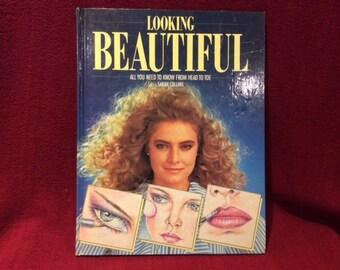 Sarah Collins Looking Beautiful Make-Up Hardcover Book 1985