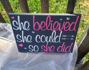"""She Believed She Could So She Did 11x14"""" inspirational canvas 