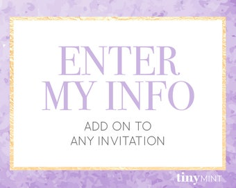 Enter My Info Add-on