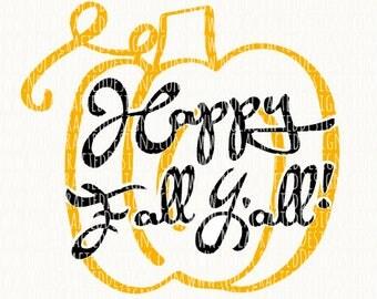 Fall Svg Cut File - Pumpkin Svg Cut File - Halloween Svg Cut File - Happy Fall Y'all Svg Cut File - Happy Fall Svg Cut File - Dxf