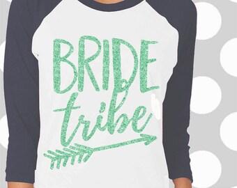 Bride Tribe svg, bachelorette svg, bridesmaids svg, Bride Tribe shirt, Wedding svg, SVG, DXF, EPS, Bride svg, printable, digital, iron on