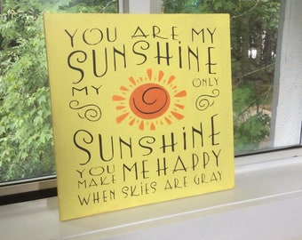 You are my Sunshine wood sign, yellow decor, nursery decor, kitchen decor, kids room sign,  play room decor