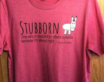 Stubborn A Donkey Shirt